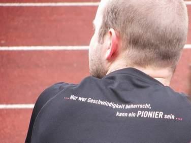 ... Nur wer Geschwindigkeit beherrscht, kann ein PIONIER sein...