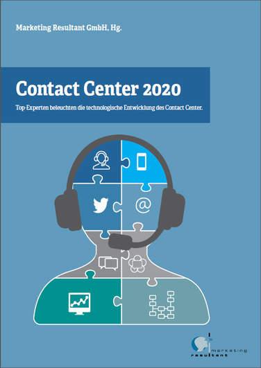 """Aktuell erschienen als E-Book: """"Contact Center 2020: Top-Experten beleuchten die technologische Entwicklung im Contact Center"""" (Hrsg. Harald Henn)"""